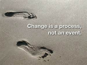 Thay đổi là một tiến trình, không phải là một biến cố