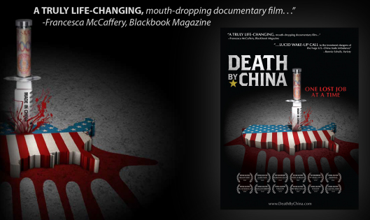 """The poster for documentary film """"Death by China."""" The film's director, Peter Navarro, says that U.S. companies are now pulling out of China amid an increasingly hostile business environment. (DeathByChina.com)"""