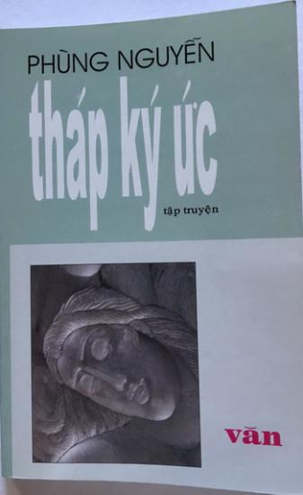 Tháp Ký Ức, tập truyện, nxb Văn, 1998 gồm 15 truyện, ngoài phần tựa của Nguyễn Xuân Hoàng và bạt của Nguyễn Mộng Giác.