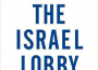 Giới thiệu sách: The Israel Lobby